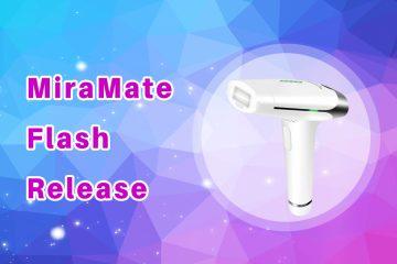 MiraMate Flash Release