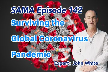 Episode 142: Surviving the Global Coronavirus Pandemic